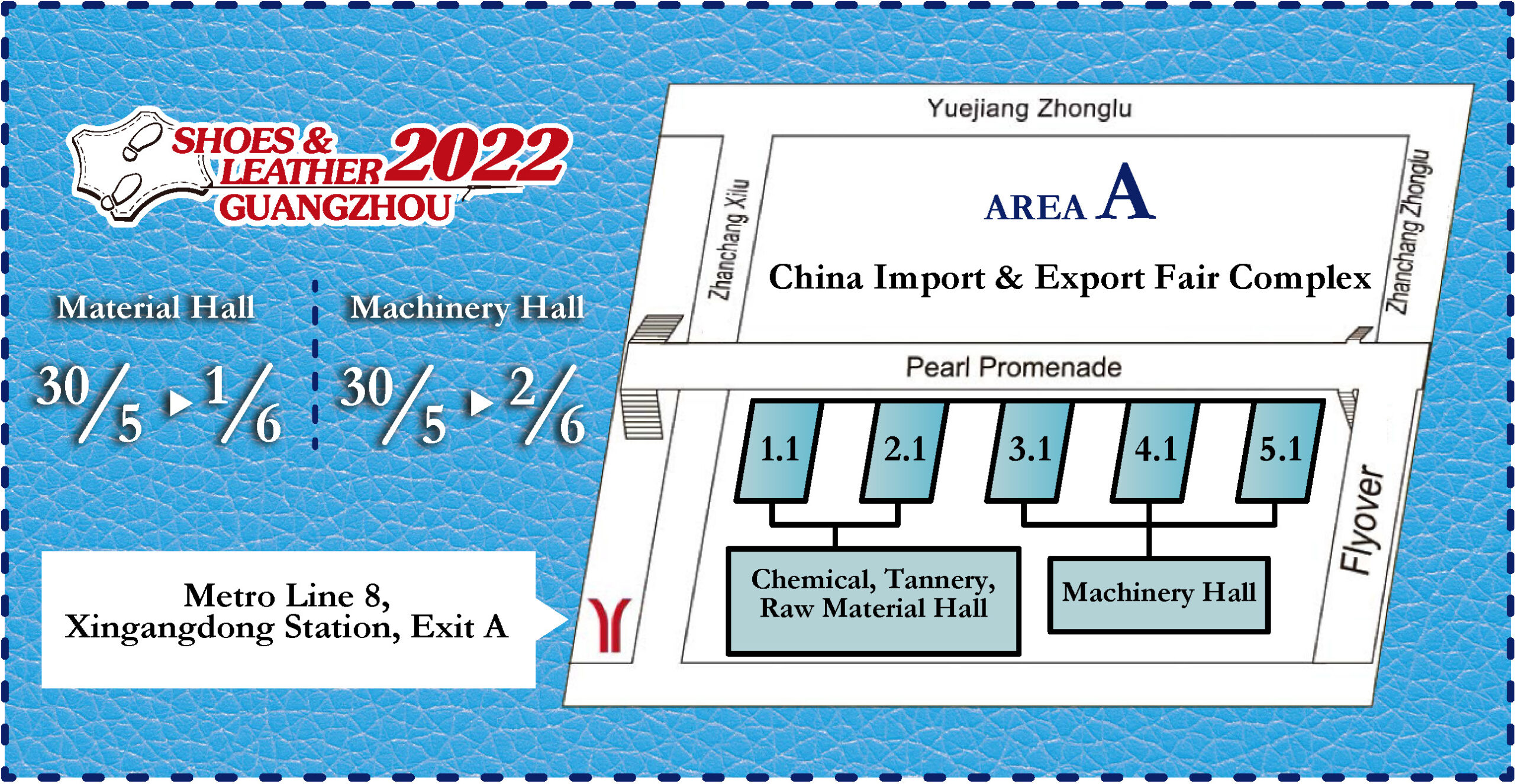 Shoes & Leather - Guangzhou 2022 Hall Layout